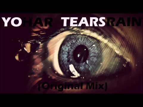 YOHAR - Tearsrain (Original Mix)