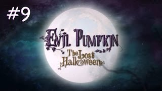 evil pumpkin the lost halloween walkthrough part 9