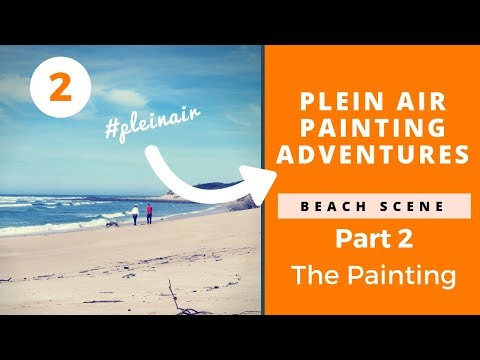 Plein Air Painting Setup and Lesson Part 2 (On the Beach)