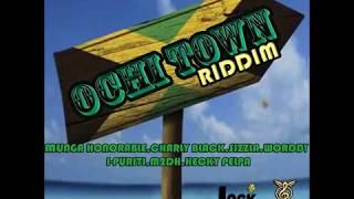 OCHI TOWN RIDDIM (Mix-Feb 2019) LOCK DI GLOBE RECORDS