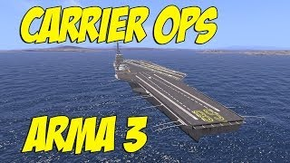 Carrier Ops - ARMA 3