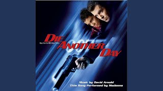 Video Die Another Day download MP3, 3GP, MP4, WEBM, AVI, FLV September 2017