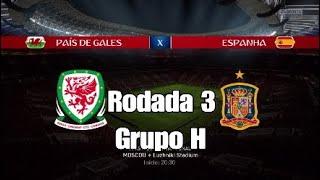 Fifa 18 - Copa do Mundo - País de Galês x Espanha - Grupo H - Rodada 3