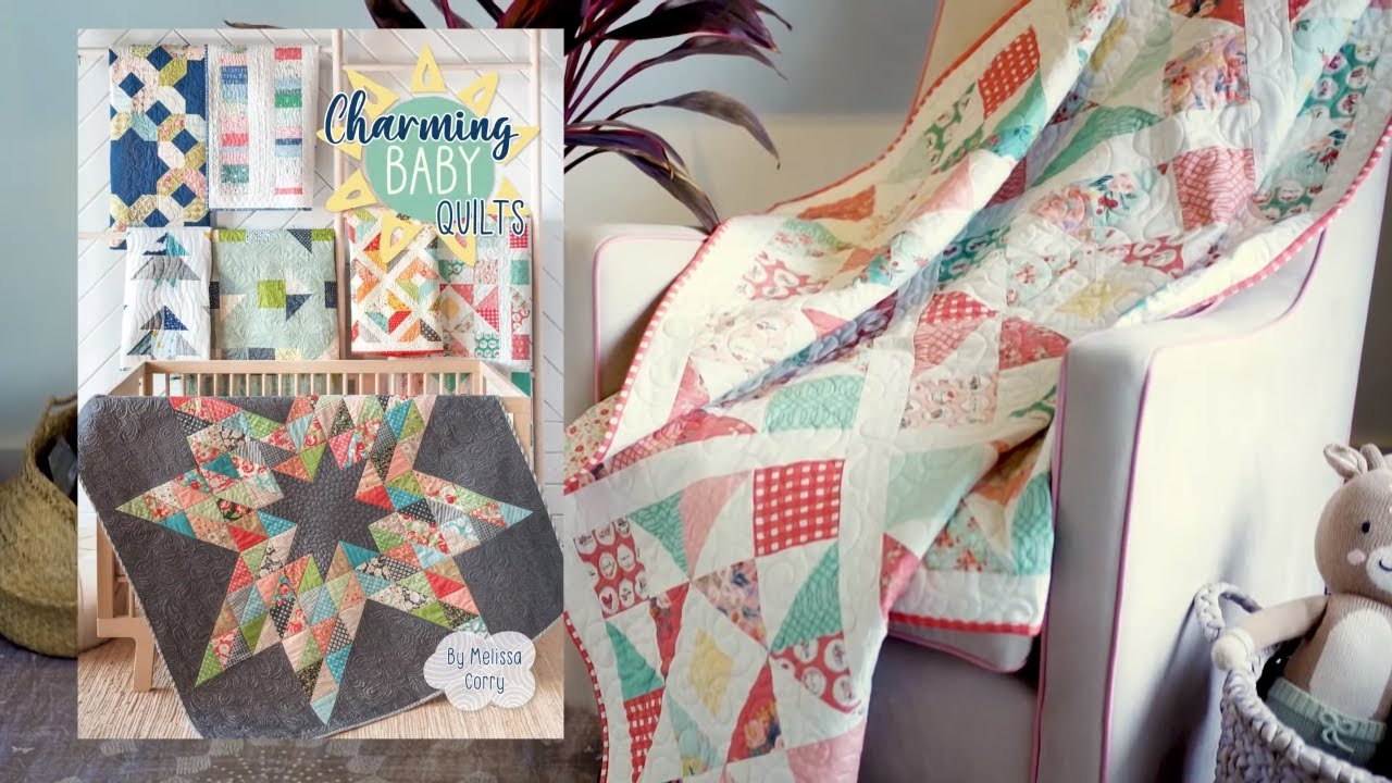 Baby Quilts.com Charming Baby Quilts Book Trailer Melissa Corry And It S Sew Emma Fat Quarter Shop