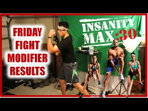 INSANITY Max 30 Friday Fight MODIFIER Results: A Must See!