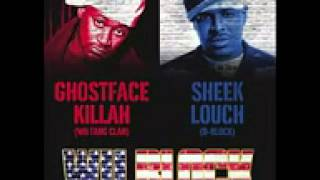 Wu Block [Ghostface Killah X Sheek Louch] - Take Notice