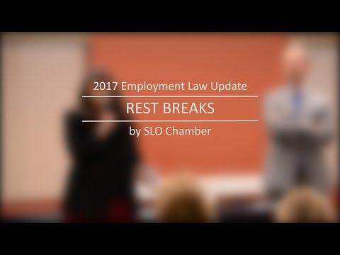 Employee Rest Breaks: 2017 Employment Law Update