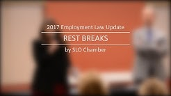Employee Rest Breaks: 2017 Employment Law Update
