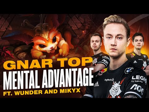 Rekkles | GNAR TOP: MENTAL ADVANTAGE ft. Wunder and Mikyx