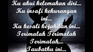 Taubat Seorang Hamba - Irsyadee ft Hafiz Hamidun (LIRIK)