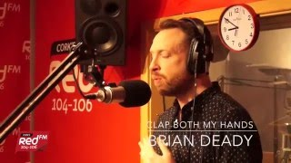 """Brian Deady """"Clap Both My Hands"""" 