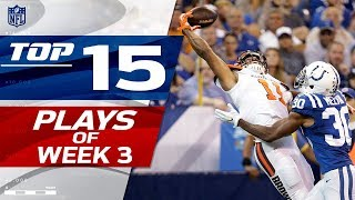 Top 15 Plays of Week 3 | NFL Highlights