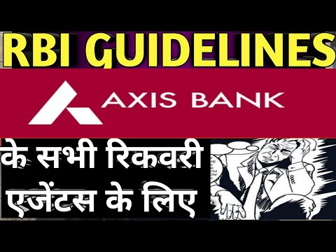 RBI Guidelines For Axis Bank Recovery Agents   Axis Bank Credit Card Recovery Agents   Bank Recovery