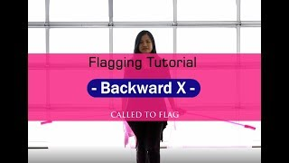 Worship Flags Tutorial  How to Flag Backward  X  Flagging Teach ft Claire @ CALLED TO FLAG