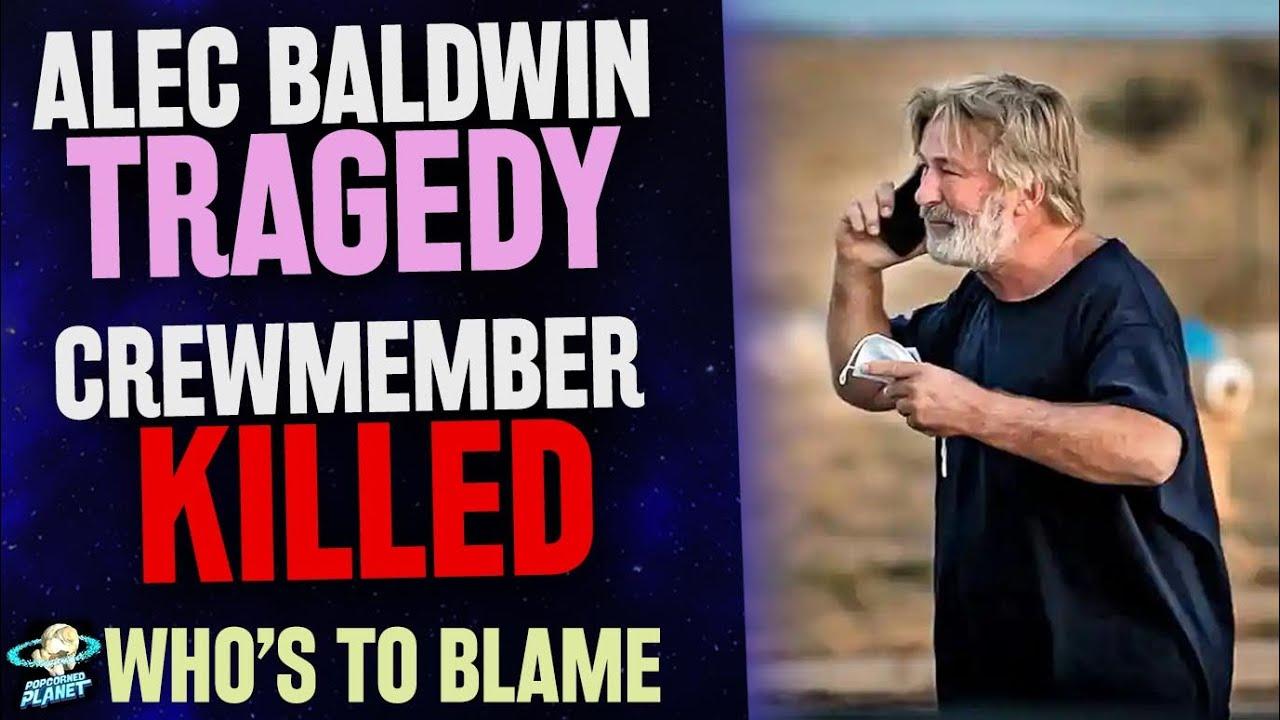 Alec Baldwin Tragedy on Set - Crewmember FATALLY KILLED! Who's to Blame?
