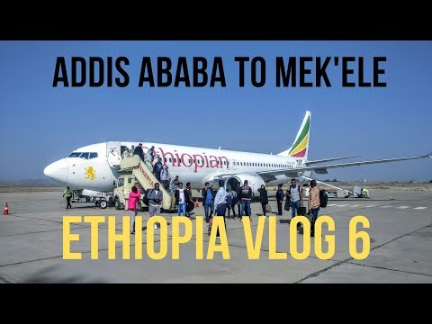 Addis Ababa To Mekele On Ethiopian Airlines | Ethiopia Vlog 6