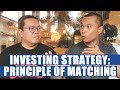 Investing Strategy: Principle of Matching