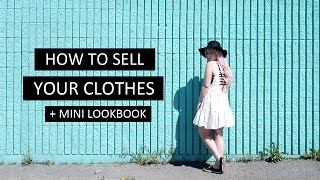 HOW TO: SELL YOUR CLOTHES/MAKE MONEY FAST + MINI LOOKBOOK! | by tashaleelyn