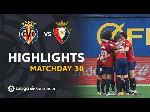 Villarreal Osasuna Goals And Highlights