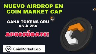 Nuevo Airdrop en Coin Market Cap gana tokens CRU por responder sencillas tareas