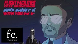 Flight Facilities - With You (David August Remix)
