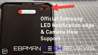 Samsung Galaxy S10 Plus- OFFICIAL LED Notification on Camera Hole  (NEW Update!)