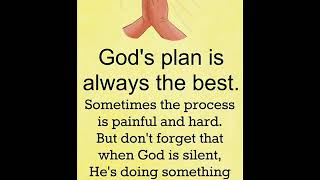 God's plan is alẁays the best