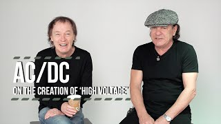 AC/DC on the Creation of 'High Voltage'