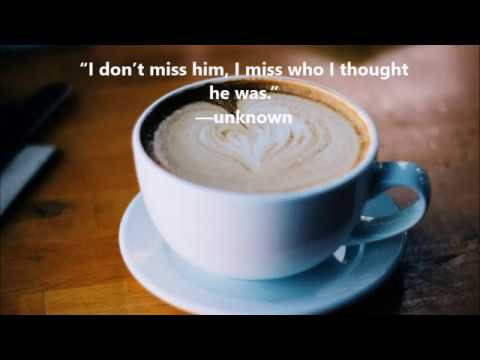 Quotes About Ex Boyfriend You Still Love Youtube