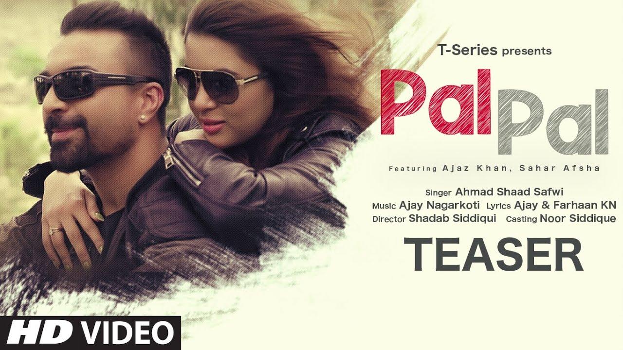 Song Teaser: Pal Pal | Ahmad Shaad Safwi | Ajaz Khan, Sahar Afsha | Releasing 26 September 2020