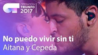 Aitana-y-Cepeda-No-puedo-vivir-sin-ti-OT-Concierto-Bernabéu