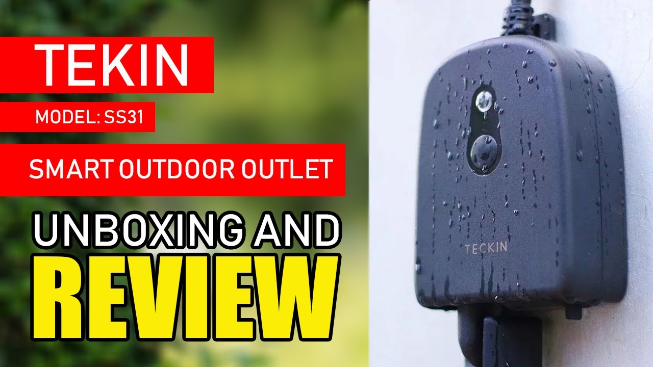 Teckin SS31 Outdoor Smart Outlet Review – XC Techs Knowledge