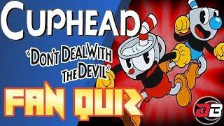 Are you a True Cuphead Fan? (Quiz)