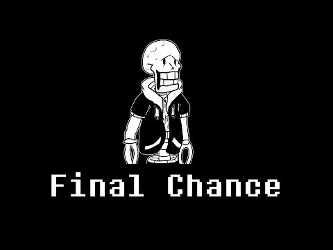 Final Chance (PHASE 4) [Disbelief Theme]