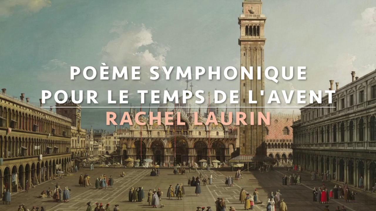 Poème Symphonique Pour Le Temps De Lavent Op 69 Rachel