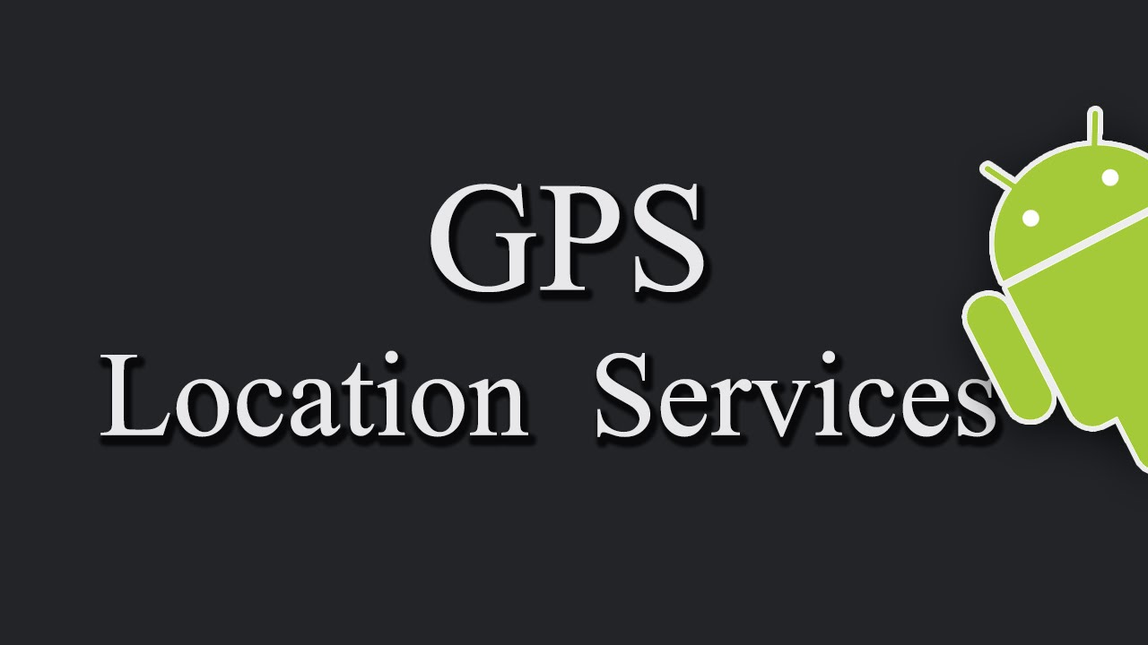 How To Get GPS Location In Android