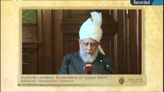 Ansprache im Rathaus Hamburg an die Grünenfraktion von Hazrat Mirza Masroor Ahmad (aba)