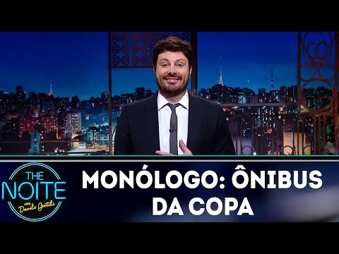 Monólogo: Ônibus da Copa | The Noite (16/05/18)