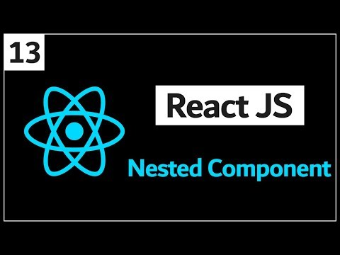 Download 13 - ( React Js Tutorial ) Nested Component & Arrow