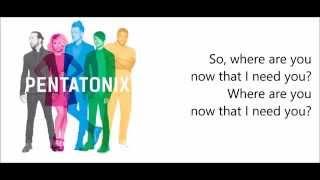 Where Are Ü Now - Pentatonix (Jack Ü ft. Justin Bieber Cover) Lyrics