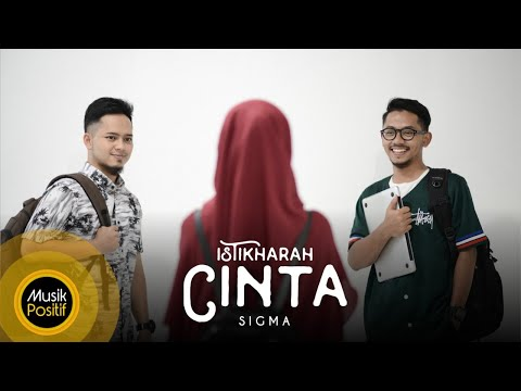 Sigma Istikharah Cinta Official Music Video