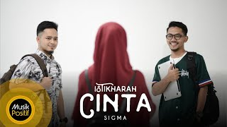 vuclip SIGMA - Istikharah Cinta (Official Music Video)