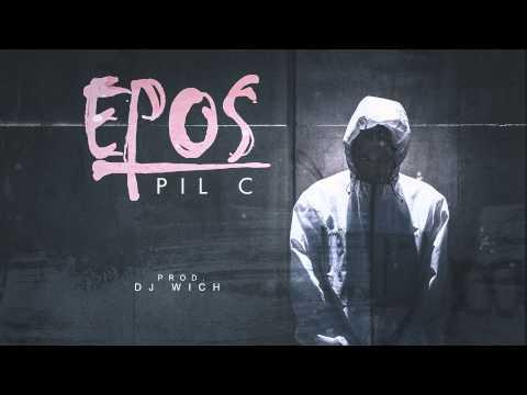 Pil C - Epos (prod. DJ Wich)