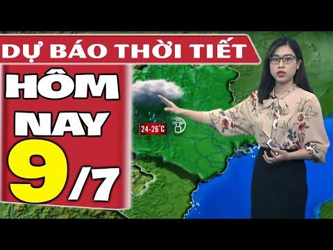 Dự báo thời tiết hôm nay mới nhất ngày 9/7/2021 | Dự báo thời tiết 3 ngày tới