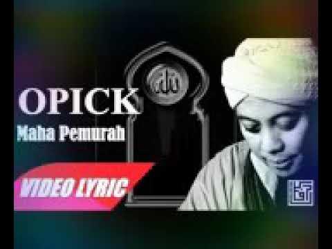 OPICK MAHA PEMURAH LIRIK
