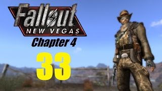 FALLOUT NEW VEGAS (Chapter 4) #33 | Let