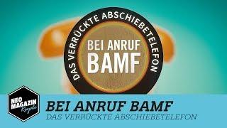 Bei Anruf BAMF | NEO MAGAZIN ROYALE mit Jan Böhmermann - ZDFneo