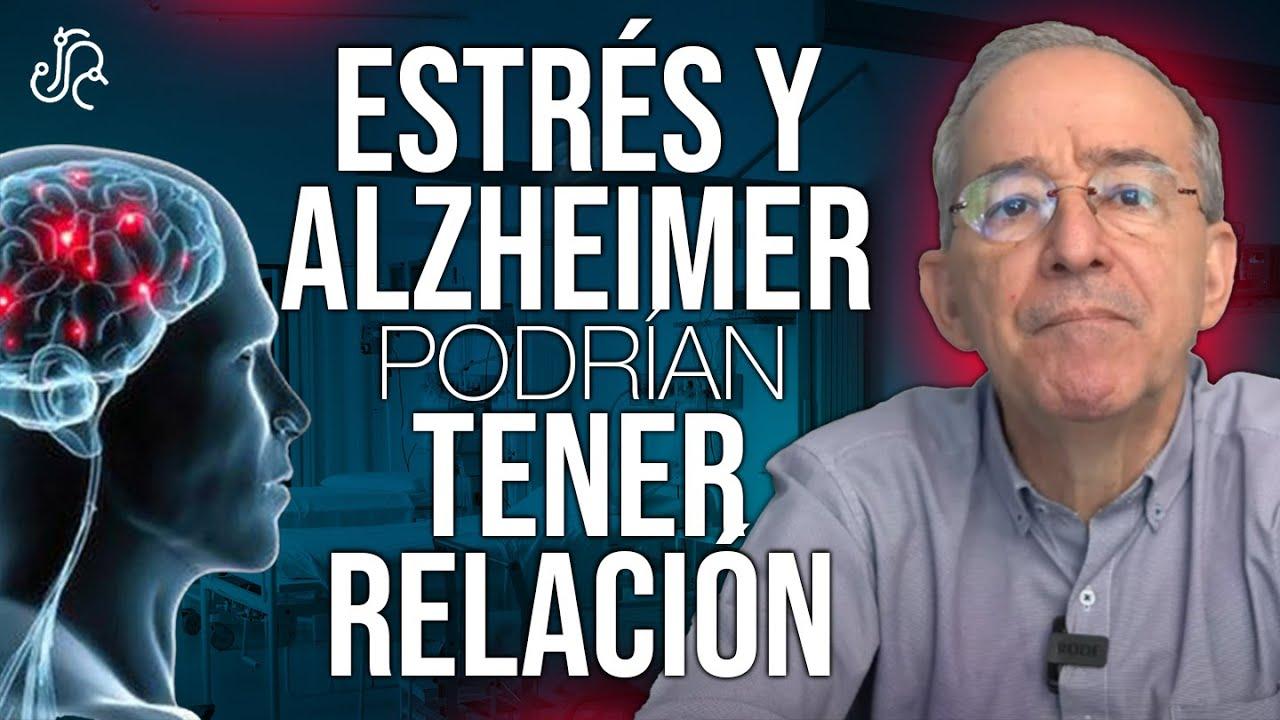 Estrés Y Enfermedad De Alzheimer Podrían Tener Relación - Oswaldo Restrepo RSC