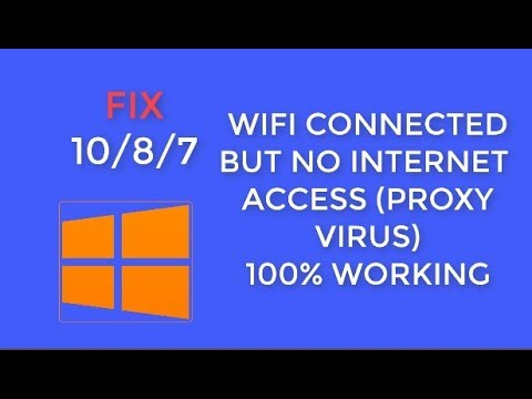 How to fix Wifi connected but no internet access(Proxy Virus) (100% WORKING)