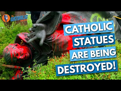 Why Are Catholic Statues Being Destroyed By Protestors?!? | The Catholic Talk Show
